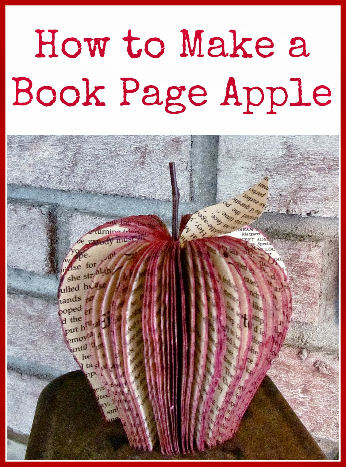 How to Make a Book Page Apple - Hymns and Verses