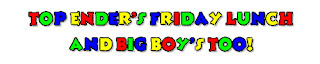 Top Ender's Friday Lunch and Big Boy's Too Logo