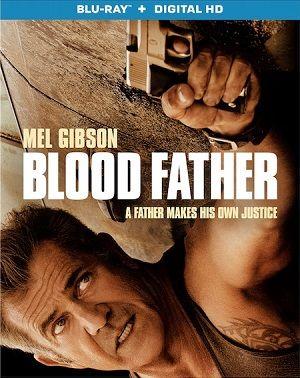 Blood Father 2016 BRRip BluRay 720p