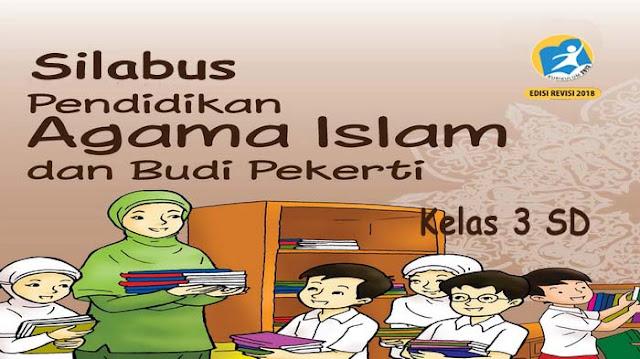 Silabus PAI dan BP Kelas 3 Kurikulum 2013 revisi 2018