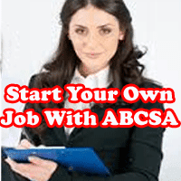 Start your own job with ABCSA, how to become an entrepreneur, how to be our own boss, how to start own work to earn un limited without pressure.
