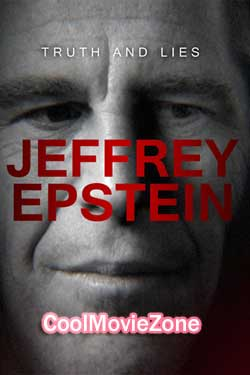 Truth And Lies: Jeffrey Epstein (2020)