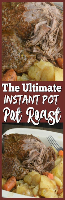 The Ultimate Instant Pot Pot Roast