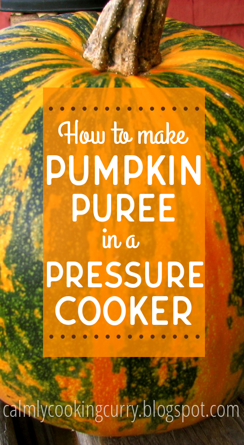 pressure cooker, indian, pumpkin, puree, cook, homemade, indian pressure cooker, canned, frozen, diy, easy, quick.,
