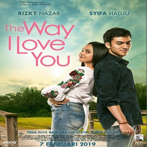The Way I Love You, Film The Way I Love You, Trailer The Way I Love You, Sinopsis The Way I Love You, Review The Way I Love You, Download Poster The Way I Love You