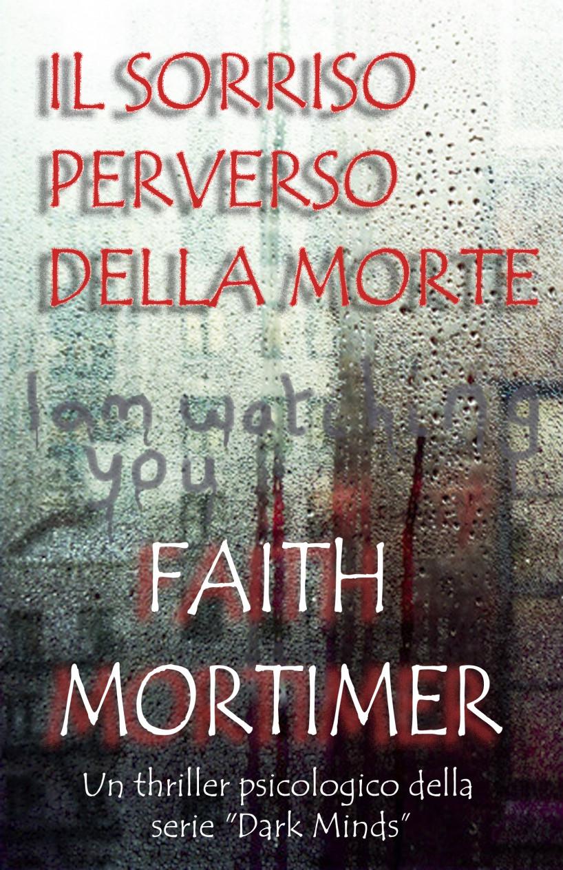 Segnalazione il sorriso perverso della morte di faith mortimer leggere in silenzio - Il budda nello specchio pdf gratis ...