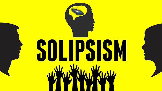 Solipsism