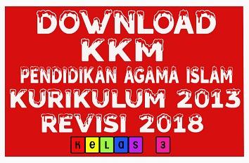 KKM PAI SD/MI Kelas 3 Kurikulum 2013 Edisi Revisi 2018.Doc