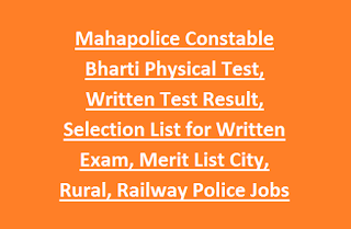 Mahapolice Constable Bharti Physical Test, Written Test Result, Selection List for Written Exam, Merit List City, Rural, Railway Police Jobs