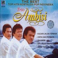 Trio Ambisi - Album Tembang Kenangan Lengkap