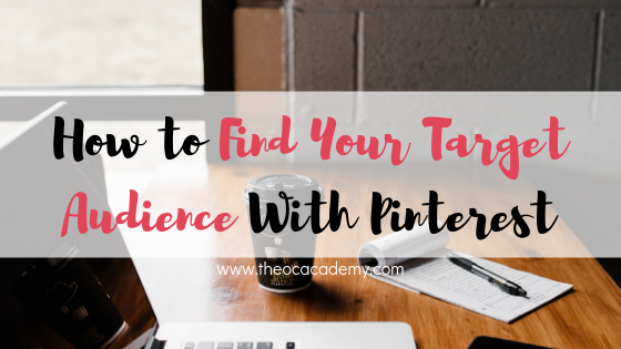 How to Find Your Target Audience With Pinterest