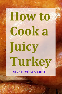 http://www.vivsreviews.com/2017/11/how-to-cook-juicy-thanksgiving-turkey.html