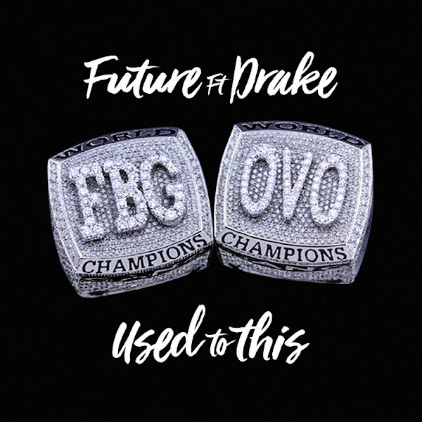 Future - Used To This (feat. Drake) - Single Cover