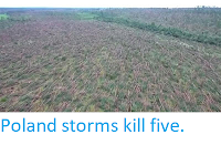 http://sciencythoughts.blogspot.co.uk/2017/08/poland-storms-kill-five.html