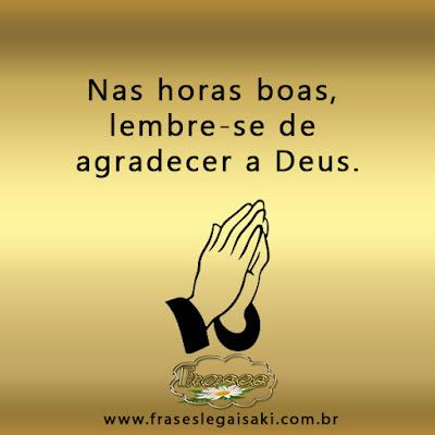 Nas Horas Boas Lembre Se De Agradecer A Deus