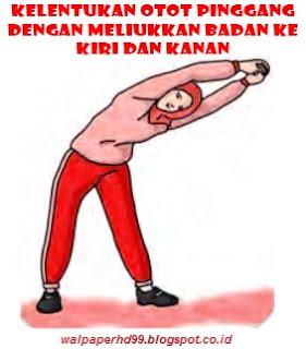 Gambar Kelentukan otot pinggang dengan meliukkan badan ke kiri dan kanan