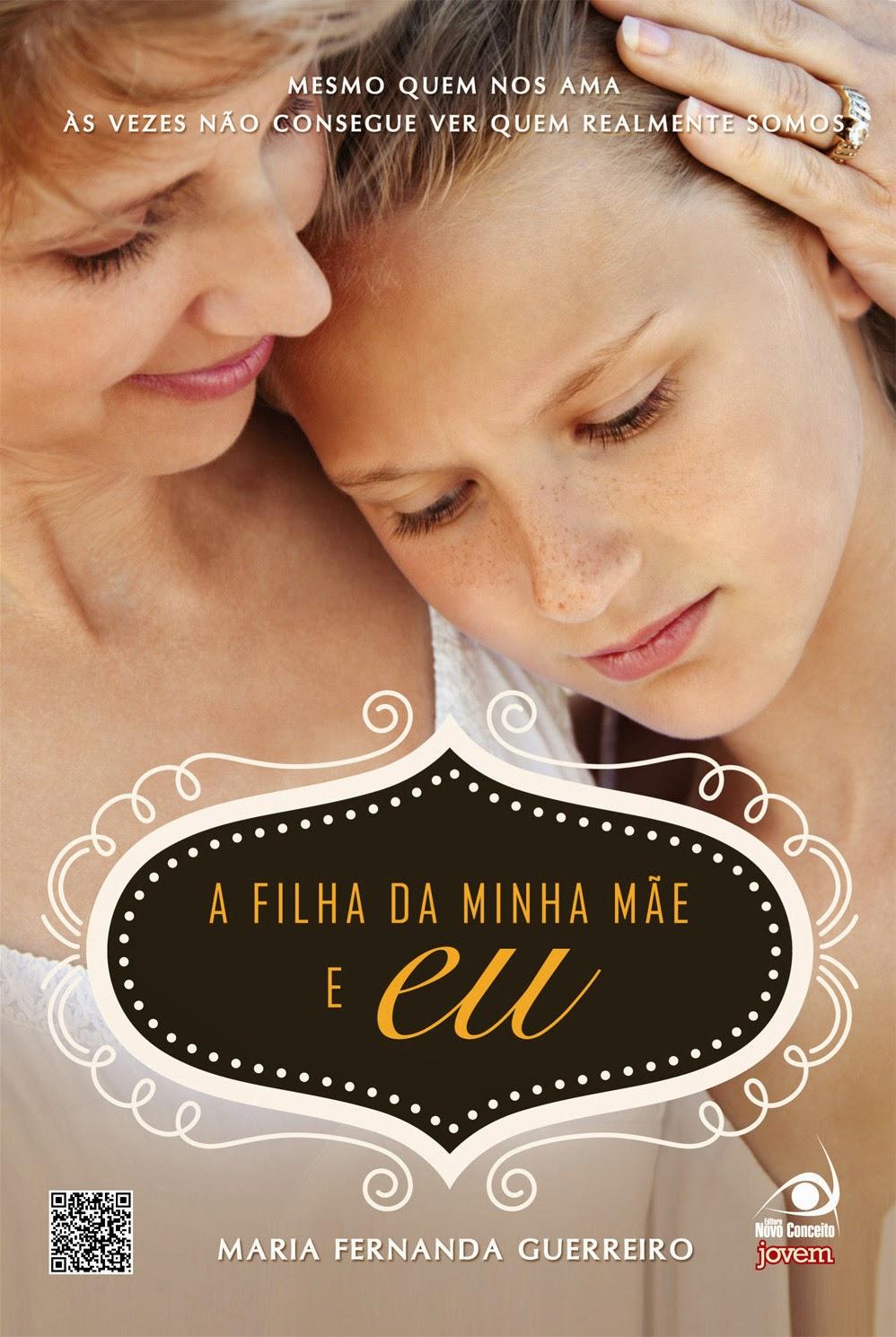 [Resenha] A Filha da Minha Mãe e Eu - Maria Fernanda Guerreiro