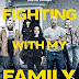 Sinopsis film Fighting with My Family (2019)