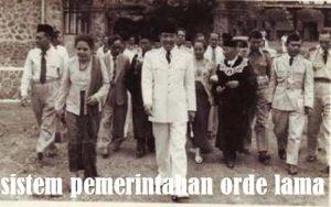 Sistem Pemerintahan Indonesia Masa Orde Lama Terlengkap