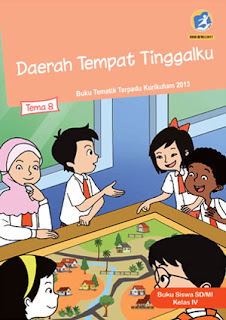 Buku Siswa Tema 8 (Daerah Tempat Tinggalku) Kelas 4 Kurikulum 2013 Revisi 2017