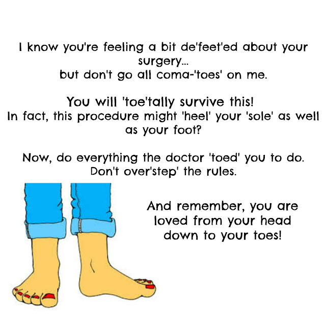 Toe and Foot Surgery Get Well Card