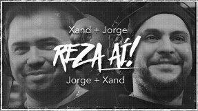 Jorge e Xand lançam clipe de Reza Aí