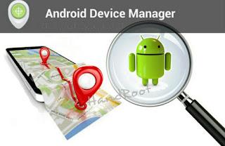 Tips dan Trik Melacak Smartphone Android yang Hilang