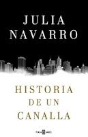 Ranking Mensual. Número 2: Historia de un canalla, de Julia Navarro.