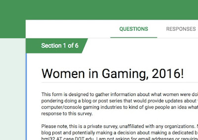 So that happened, or the 2016 Women in Gaming Survey