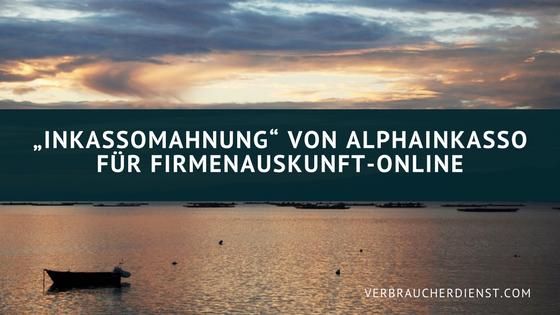 """Beitragsbild: """"Inkassomahnung"""" von AlphaInkasso für Firmenauskunft-Online"""