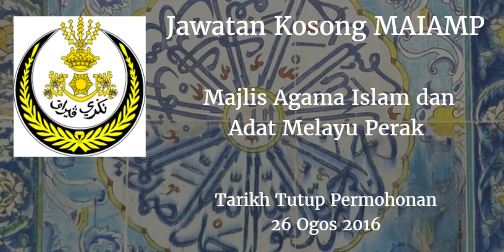 Jawatan Kosong MAIAMP 26 Ogos 2016