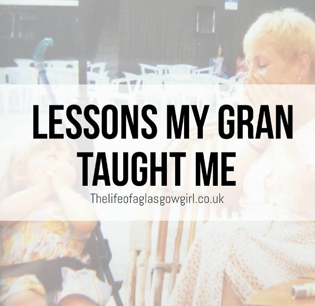 Lessons My Gran Taught Me blog post graphic on Thelifeofaglasgwgirl.co.uk