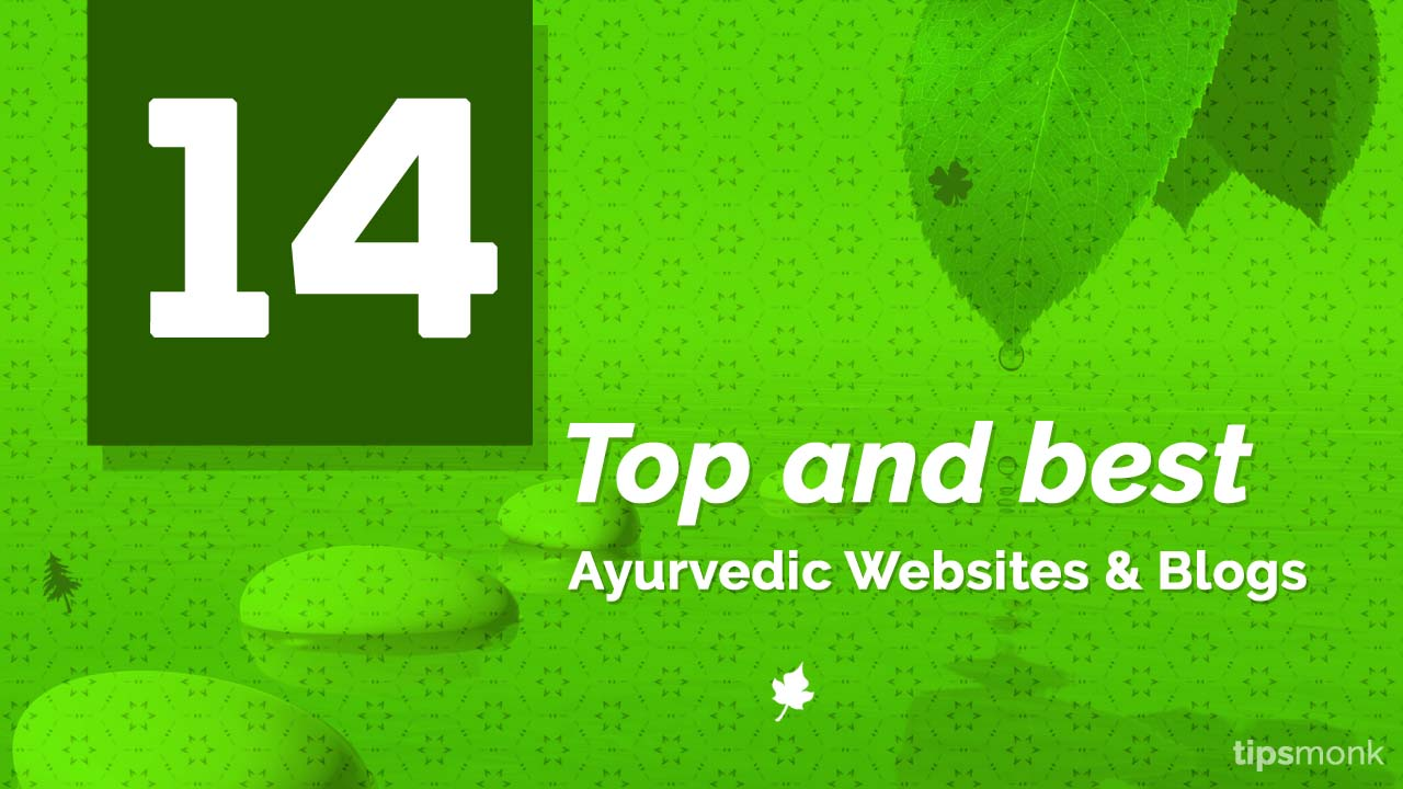 Top and best ayurvedic websites & blogs list from India Image - Tipsmonk