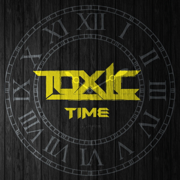 [EP] TOXIC – Time
