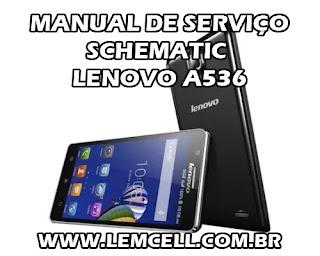 Esquema Elétrico Smartphone Celular Lenovo A536 Manual de Serviço Service Manual schematic Diagram Cell Phone Smartphone Lenovo A536