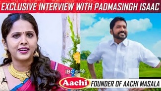 Exclusive Interview with Padmasingh Isaac Founder of Aachi Masala
