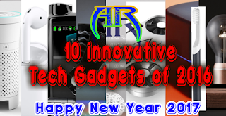 10%2Binnovative%2BTech%2BGadgets%2Bof%2B2016 10 Innovative Tech Gadgets of 2017 Root