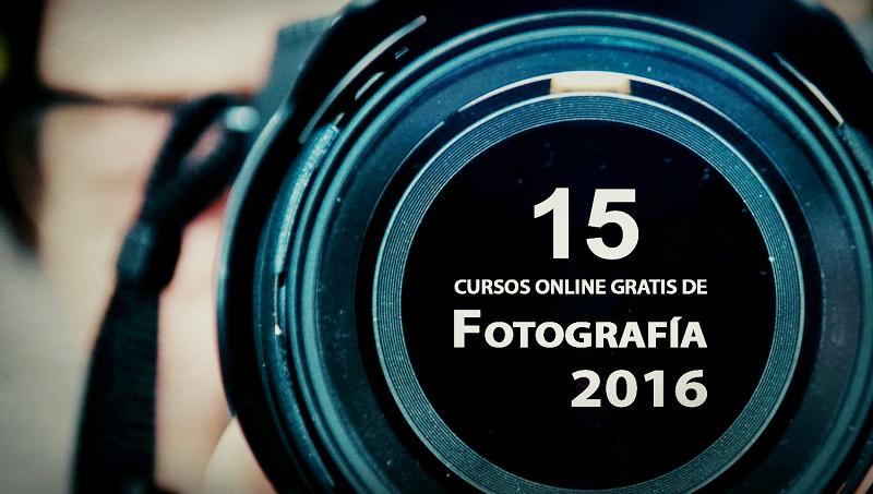 15 Cursos Online Gratis De Fotografía Para 2016 Oye Juanjo