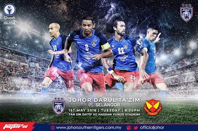 Live Streaming JDT FC vs Selangor Liga Super 1 Mei 2018
