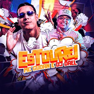 Baixar Estourei MC Gudan e DJ Dael Mp3 Gratis