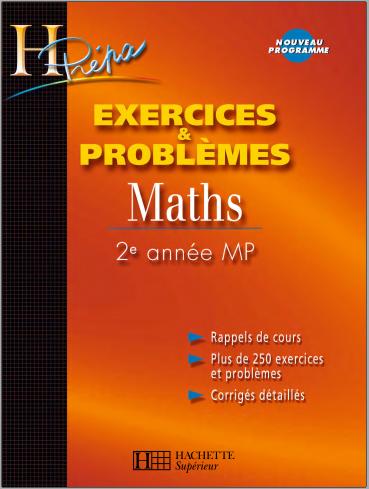 Livre : Exercices & Problèmes Maths, 2e année MP - H Prépa Mathématiques PDF