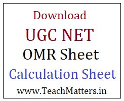 image : Download UGC NET OMR Sheet and Calculation Sheet Copy @ TeachMatters