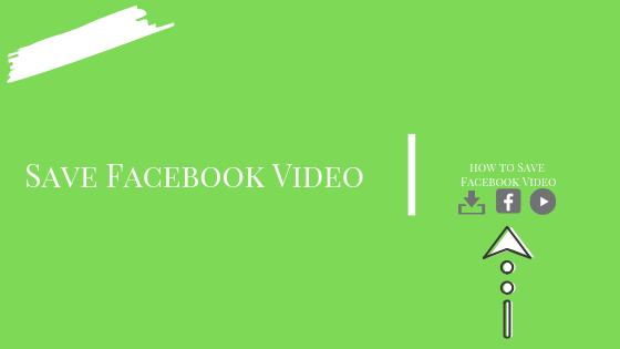 How Do U Save Videos From Facebook<br/>