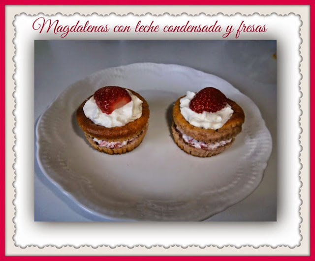 magdalenas con leche condensada y fresas