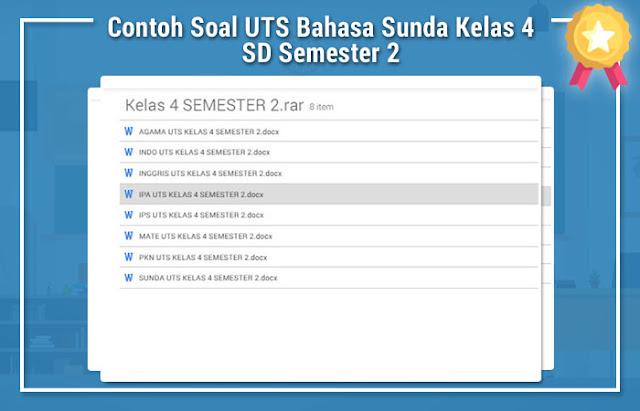 Contoh Soal UTS Bahasa Sunda Kelas 4 SD Semester 2