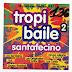 TROPI BAILE SANTAFSINO - VOL 2 - 1996 ( RESUBIDO )