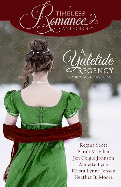 Heidi Reads... A Timeless Romance Anthology: A Yuletide Regency by Regina Scott, Sarah M. Eden, Jen Geigle Johnson, Annette Lyon, Krista Lynne Jensen, Heather B. Moore