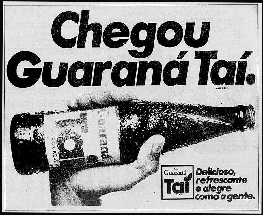 Propaganda de lançamento do Guaraná Taí em 1979