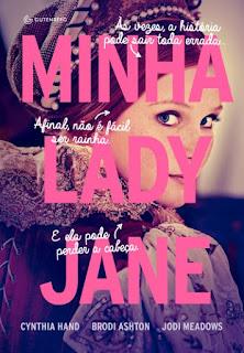 Minha Lady Jane - Cynthia Hand, Jodi Meadows e Brodi Ashton
