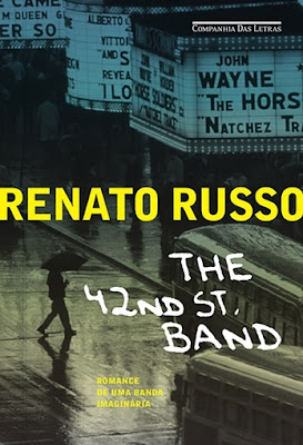 The 42nd Street Band, de Renato Russo